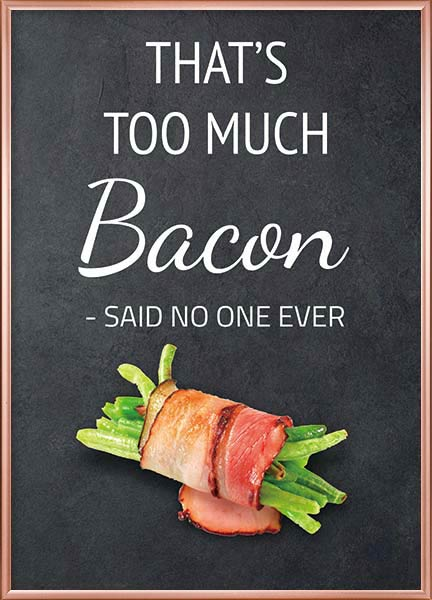 Poster - Not too much bacon