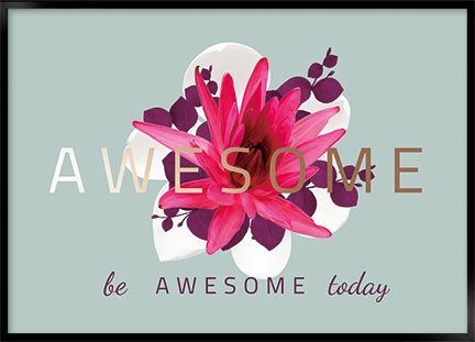 Poster - Be awesome today