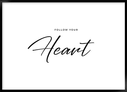 Poster - Follow your heart