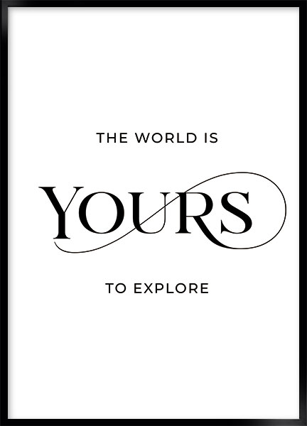 Poster - Your world
