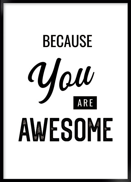 Poster - You awesome